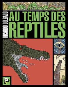 Au temps des reptiles (2018)