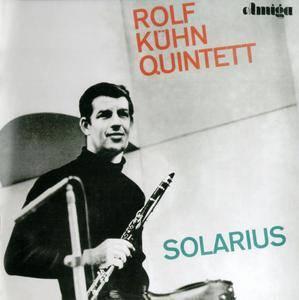 Rolf Kuhn Quintett - Solarius (1964) [Reissue 2012]