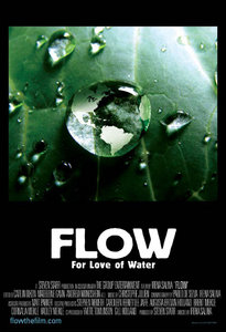 Flow - For Love Of Water (2008)