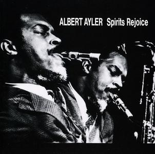 Albert Ayler - Spirits Rejoice (1965) {Esp-Disk' Japan TKCZ-79102 rel 1993}