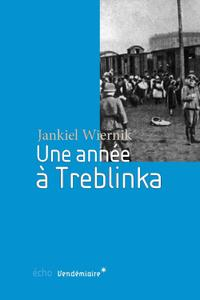 "Jankiel Wiernik, ""Une année à Treblinka"""