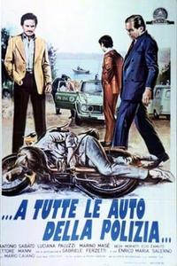 ...a tutte le auto della polizia... (1975)
