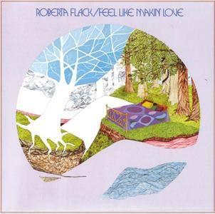 Roberta Flack - Feel Like Makin' Love (1975) [1991, Reissue] *Re-Up* *New Rip*