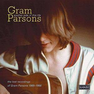 Gram Parsons - Another Side of This Life: The Lost Recordings of Gram Parsons, 1965-1966 (2000/2018)