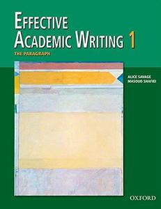 Effective Academic Writing 1 Student Book: The Paragraph (v. 1)