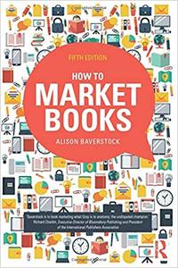 How to Market Books Ed 5