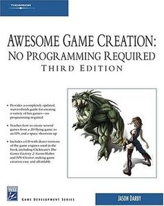 Awesome Game Creation: No Programming Required (Repost)