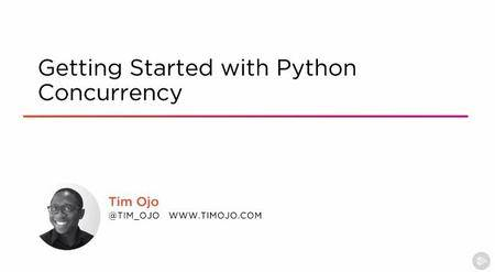 Getting Started with Python Concurrency