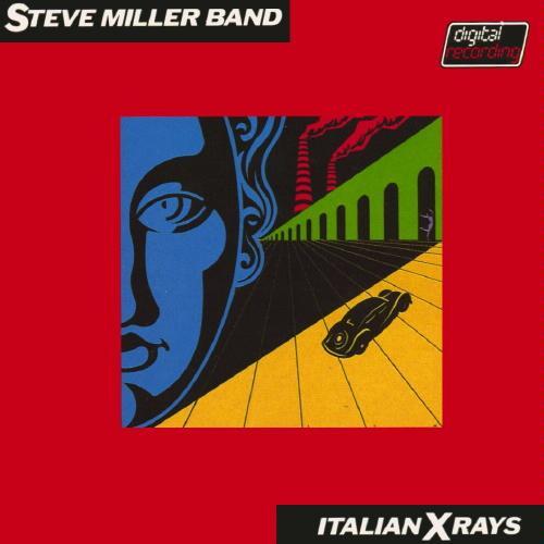 Steve Miller Band - Italian Xrays (1984)