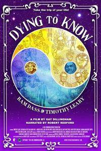 Dying to Know: Ram Dass & Timothy Leary (2014)