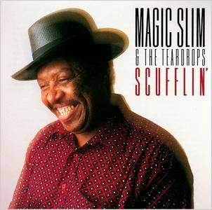 Magic Slim And The Teardrops - Scufflin' (1996) [Re-Up]