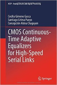 CMOS Continuous-Time Adaptive Equalizers for High-Speed Serial Links