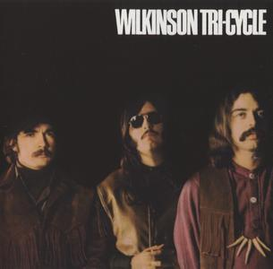 Wilkinson Tri-Cycle - Wilkinson Tri-Cycle (1969) {Fallout ‎FOCD2028 rel 2007}