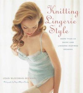 Knitting Lingerie Style: More Than 30 Basic and Lingerie - Inspired Designs (Repost)