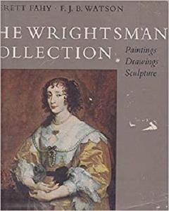 The Wrightsman Collection Volume V Paintings, Drawing, Sculpture