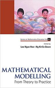 Mathematical Modelling: From Theory to Practice