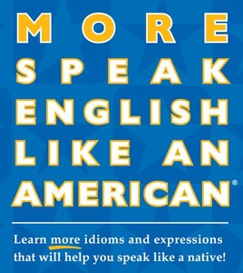 More Speak English Like an American (with Audio CD) (repost)