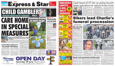 Express and Star City Edition – June 25, 2019