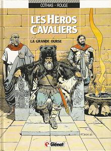 Les Héros Cavaliers - Tome 2 - La Grande Ourse