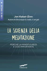 Jon Kabat-Zinn - La scienza della meditazione