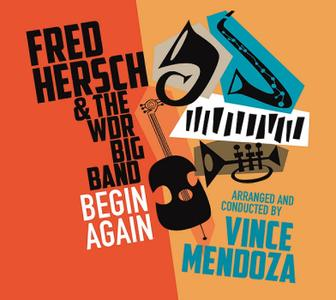 Fred Hersch, Vince Mendoza & The WDR Big Band - Begin Again (2019)