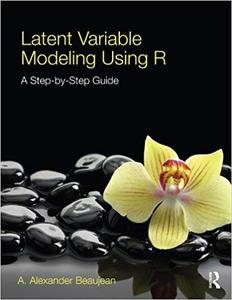 Latent Variable Modeling Using R (Repost)