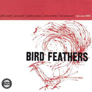Phil Woods, Gene Quill, Jackie McLean, John Jenkins, Hal McKusick - Bird Feathers (1958) {1989 OJC}