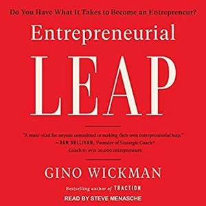 Entrepreneurial Leap: Do You Have What it Takes to Become an Entrepreneur? [Audiobook]