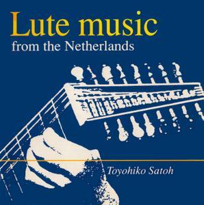 Toyohiko Satoh - Lute Music from the Netherlands (1991) {Radio Nederland BFO A-16}