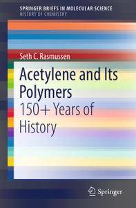 Acetylene and Its Polymers: 150+ Years of History (Repost)