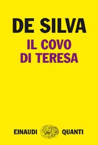 Il covo di Teresa - Diego De Silva