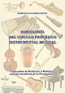 Semiología del Vínculo Protésico Instrumental Musical