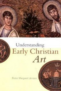 Understanding Early Christian Art  (repost)