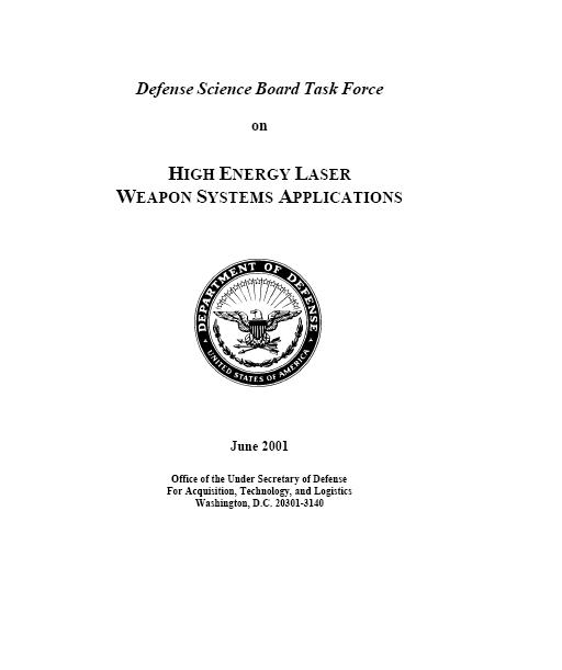 High Energy Laser (Hel) Weapons Systems Applications (US DoD Report)
