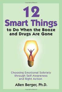 12 Smart Things to Do When the Booze and Drugs Are Gone