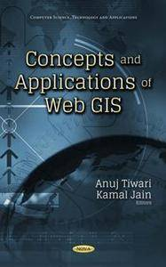 Concepts and Applications of Web GIS
