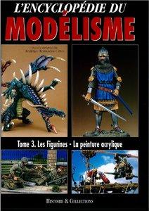 L'Encyclopédie du Modélisme - Tome 3: Les Figurines