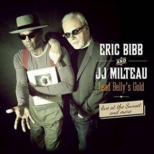 Eric Bibb - Lead Belly's Gold, Live At The Sunset... And More (2015) [Official Digital Download]
