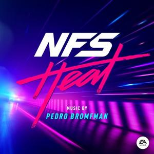 Pedro Bromfman - Need for Speed: Heat (Original Soundtrack) (2019) [Official Digital Download]