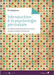 Introduction à la psychologie périnatale