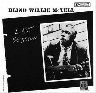 Blind Willie McTell - Last Session (Recorded in 1956) (1961) Remastered 1992
