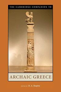 The Cambridge Companion to Archaic Greece (Repost)