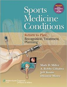 Sports Medicine Conditions: Return To Play: Recognition, Treatment, Planning: Return To Play (Repost)