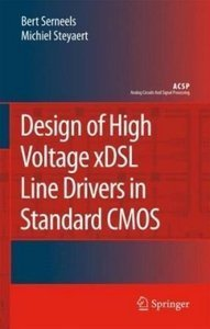 Design of High Voltage xDSL Line Drivers in Standard CMOS (repost)