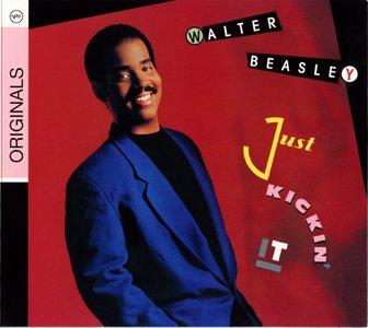 Walter Beasley - Just Kickin' It (1989) {Verve}