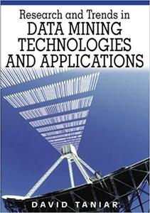 Research and Trends in Data Mining Technologies and Applications (Repost)
