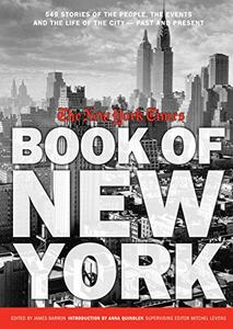 New York Times Book of New York: Stories of the People, the Streets, and the Life of the City Past and Present (Repost)