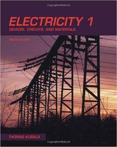 Electricity 1: Devices, Circuits & Materials (Repost)