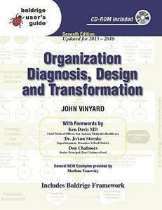 Organization Diagnosis, Design, and Transformation: Baldrige Users Guide