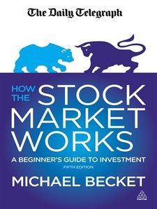 How the Stock Market Works: A Beginner's Guide to Investment (repost)